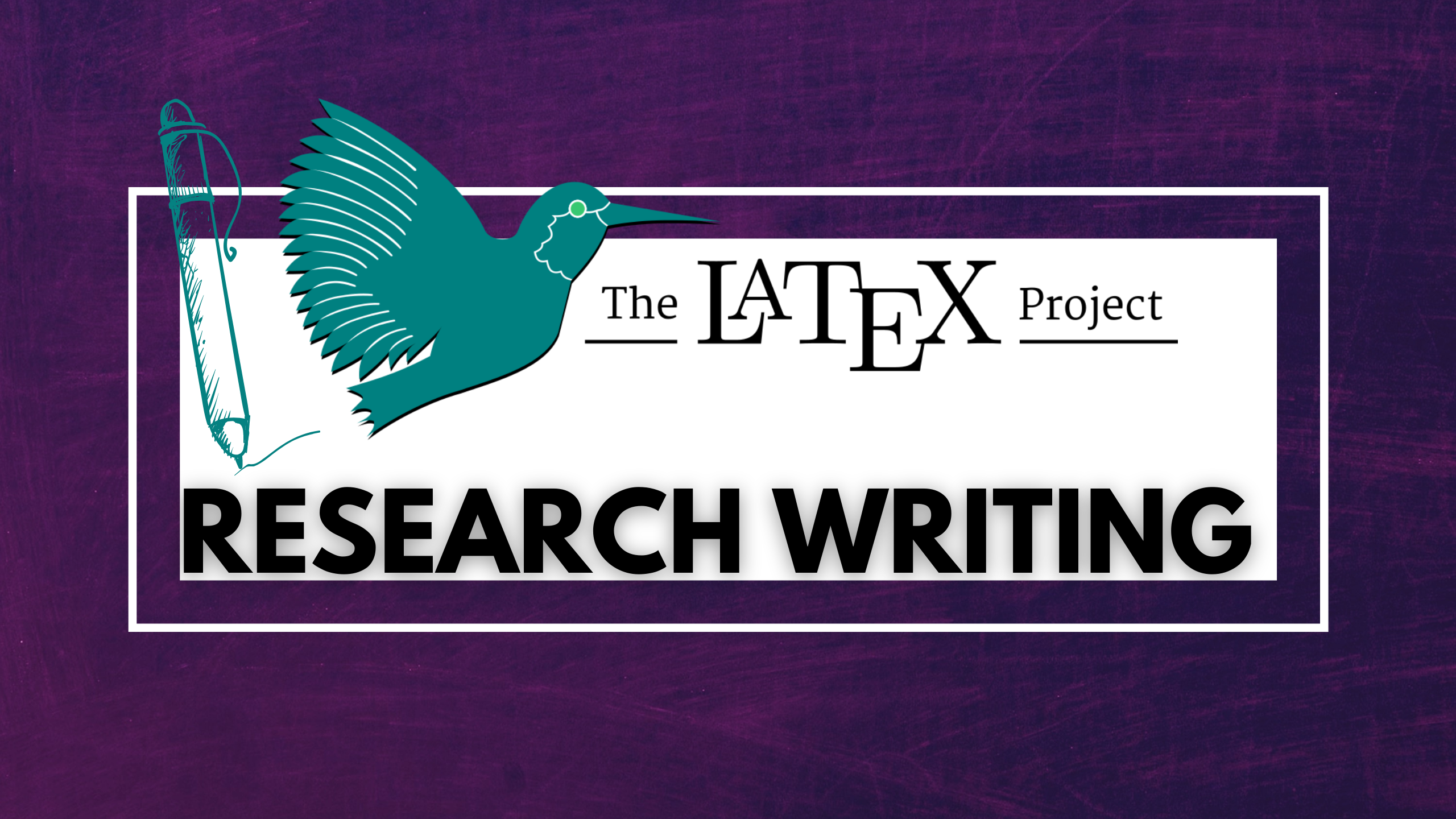 Research Writing with LaTeX Course